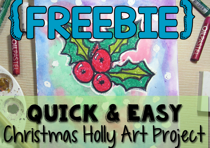 Quick and Easy, Christmas Holly Art Project