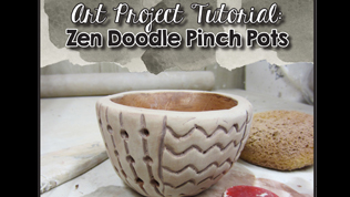 Ceramics! Zen Doodle Pinch Pot Art Project for your Classroom.