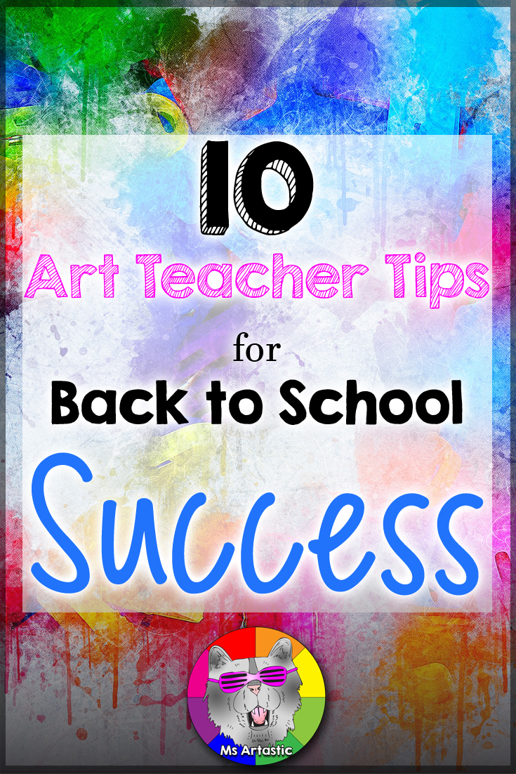 10 Art Teacher Tips for Back to School Success for your Art Classroom. Art Teacher | Art Teachers | Art Teacher Lesson | Teaching Art | Visual Art Teacher | Back to School Art | Back to School Art Classroom | Art Classroom | Art Teaching | Back to School routines Art Classroom | Back to School Art Projects | Art Sub Lesson | Homeschool Art | Art ed