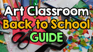 Back to School Guide for Art Teachers