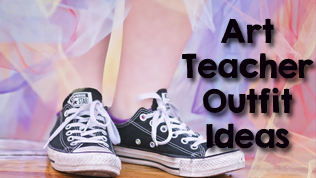 Art Teacher: Outfit Shopping Guide
