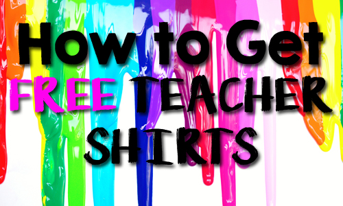 How to Get FREE Teacher Shirts and Accessories to wear to your Classroom!