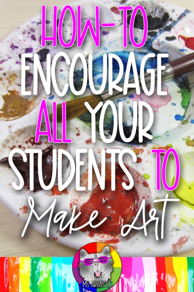 Inspire kids to make art through encouraging them, earning their trust, and building a relationship in your classroom! These are classroom management strategies for art teachers to help them reach all their learners (even those who are unwilling to make art or are challenging to teach). Learn how to draw out the artist in each of your students, inspire them, and be YOUR BEST teacher through reading this blog post! #artteacher #artteachingstrategies #firstyearartteacher #msartastic
